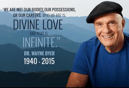 7  Dr. Wayne W. Dyer